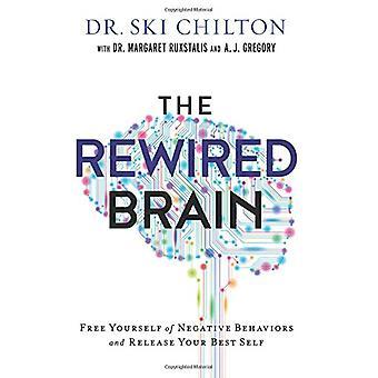 The ReWired Brain by Dr. Ski Chilton - 9780801019463 Book