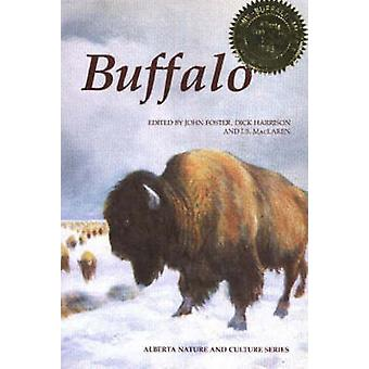 Buffalo by John Foster - etc. - J Foster - Dick Harrison - I MacLaren