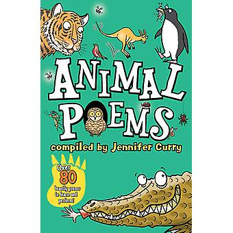 Animal Poems (2nd Revised edition) by Jennifer Curry - 9781407158815
