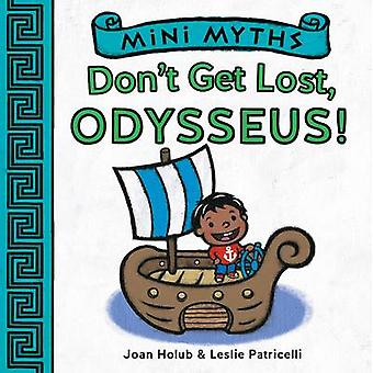 Mini Myths - From Hot-Air Balloons to Spaceshipone by Joan Holub - Les