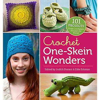 Crochet One-skein Wonders - 101 Projects from Crocheters Around the Wo