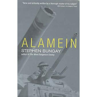 Alamein (New edition) by Stephen Bungay - 9781854109293 Book