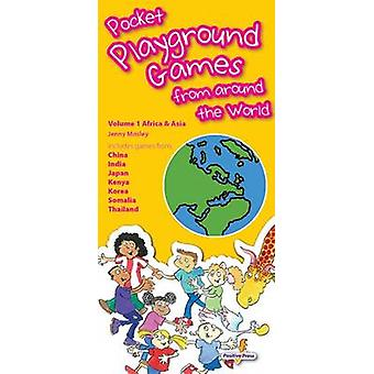 Pocket Playground Games from Around the World - 1 by Jenny Mosley - 97