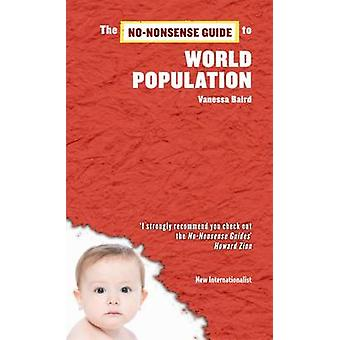 The No-nonsense Guide to World Population by Vanessa Baird - 97819065