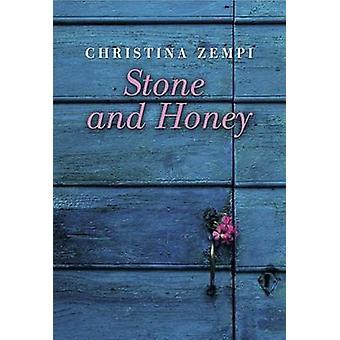 Stone and Honey by Christina Zempi - Irene Noel - 9781910050804 Book