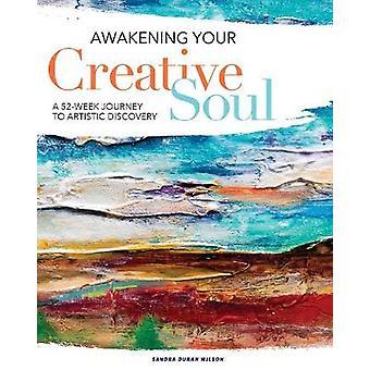 Awakening din kreativa själ - en 52-veckors resa till konstnärliga upptäckt