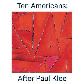 Dix américains - après Paul Klee, le Zentrum Paul Klee - 97837913566