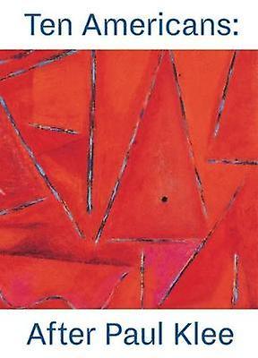 Ten Americans - After Paul Klee by The Zentrum Paul Klee - 97837913566