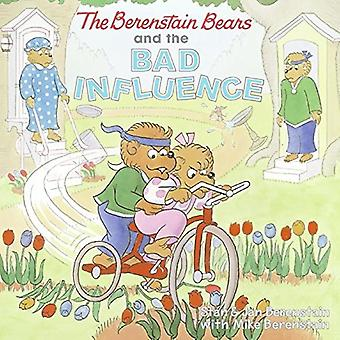 The Berenstain Bears and the Bad Influence (Berenstain Bears (8x8 Paperback))
