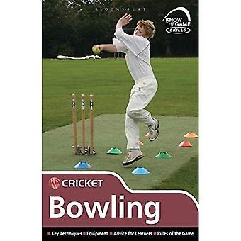 Skills: Cricket - Bowling (Know the Game)