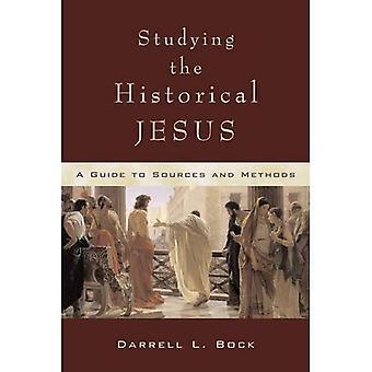 Studera den historiska Jesus: en Guide till källor och metoder [illustrerad]