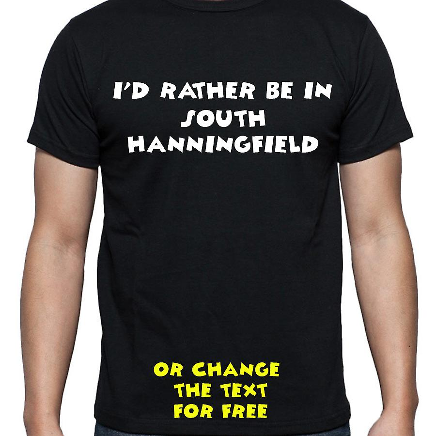 I'd Rather Be In South hanningfield Black Hand Printed T shirt