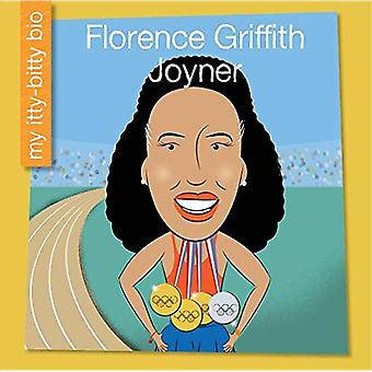 Florence Griffith Joyner (mitt tidiga bibliotek: min Itty-Bitty Bio)