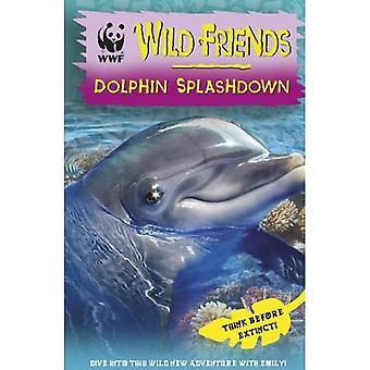 WWF Wild Friends: Dolphin Splashdown: Book 7