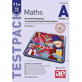 11+ Maths Year 4/5 Testpack a Papers 1-4: Numerical Reasoning Gl Assessment Style Practice Papers