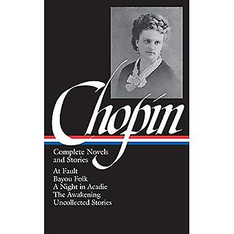 Kate Chopin: Complete Novels and Stories (Library of America)