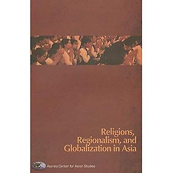 Religionen, Regionalismus und Globalisierung in Asien