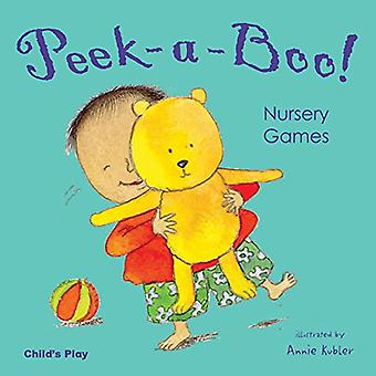 Peek-a-Boo! Nursery Games (Fun Times)