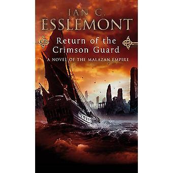 Return Of The Crimson Guard by Ian C Esslemont