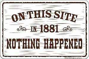 On This Site in 1881.... embossed metal sign   (ga)