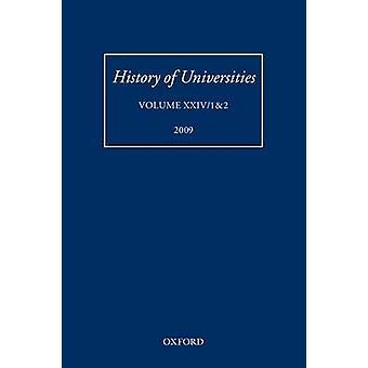 Geschiedenis van universiteiten Volume XXIV 12 door Feingold & Mordechai