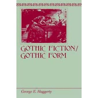 Gótico FictionGothic formulário por Haggerty & E. George