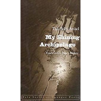 My Shining Archipelago by Ansel & Talvikki