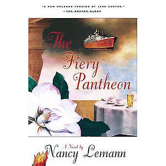 The Fiery Pantheon by Lemann & Nancy
