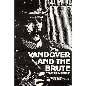 Vandover and the Brute by Norris & Frank