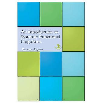 Introduction to Systemic Functional Linguistics 2nd Edition Revised by Eggins & Suzanne