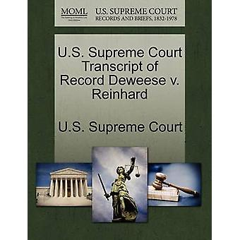 U.S. Supreme Court Transcript of Record Deweese v. Reinhard by U.S. Supreme Court