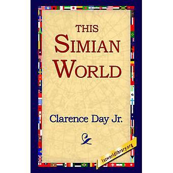 Ce monde Simien par jour & Clarence & Jr.