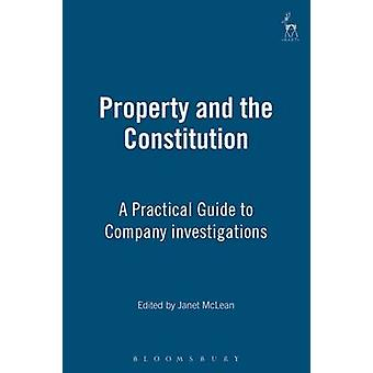Property and the Constitution by MacLean & Janet R.