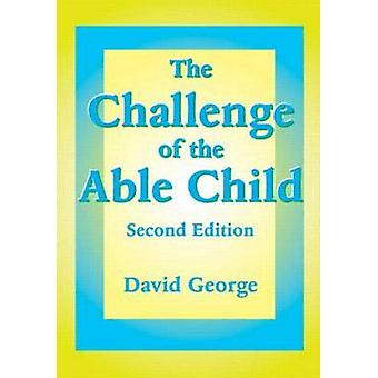 The Challenge of the Able Child by George & David