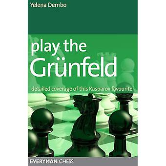 Play the Grunfeld by Dembo & Yelena