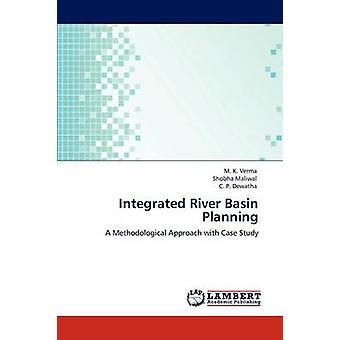 Integreret vandløbsopland planlægning af Verma & M. K.