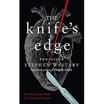 Il coltello: il cuore e la mente di un cardiochirurgo