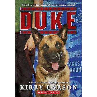 Duke by Kirby Larson - 9780545416382 Book