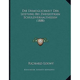 Die Unmoglichkeit Der Leistung Bei Zweiseitigen Schuldverhaltnissen (