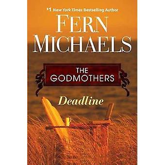 Deadline by Fern Michaels - 9781496706331 Book