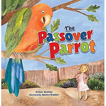 The Passover Parrot (Revised Edition) by Kyrsten Brooker - 9781512428
