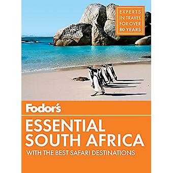 Fodor's Essential South Africa - with the Best Safari Destinations by