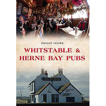 Whitstable  Herne Bay Pubs by Johnny Homer