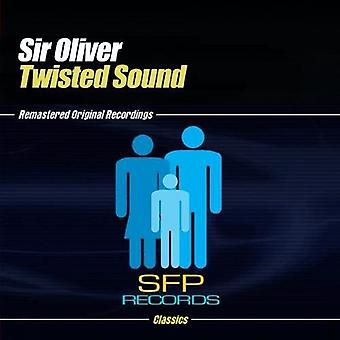 Sir Oliver - Twisted Sounds [CD] USA import