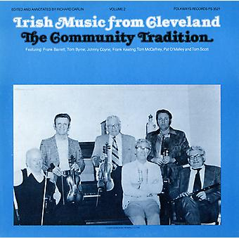 Irish Music From Cleveland - Irish Music From Cleveland: Vol. 2-Community Tradition [CD] USA import