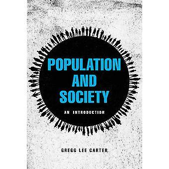 Befolkning och samhälle - en introduktion av Gregg Lee Carter - 9780745