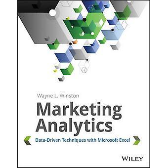 Marknadsföring Analytics - Data-driven tekniker med Microsoft Excel av W