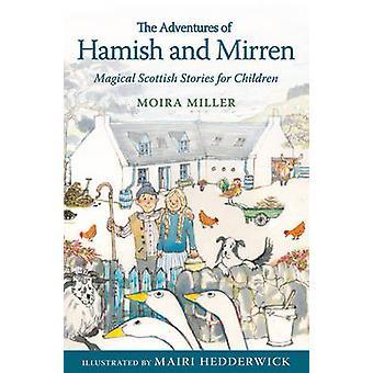 Las aventuras de Hamish y Mirren - mágicas historias escocesas para Chi