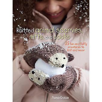 Knitted Animal Scarves - Mitts - and Socks - 35 Fun and Fluffy Creatur