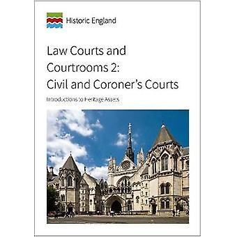 Law Courts and Courtrooms 2 - Civil and Coroner's Courts - Introduction